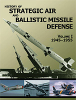 Cover of History of Strategic and Ballistic Missle Defense, Volume I