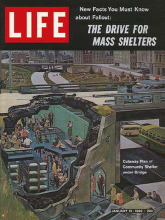 1962 Life Magazine cover showing a fall out shelter.
